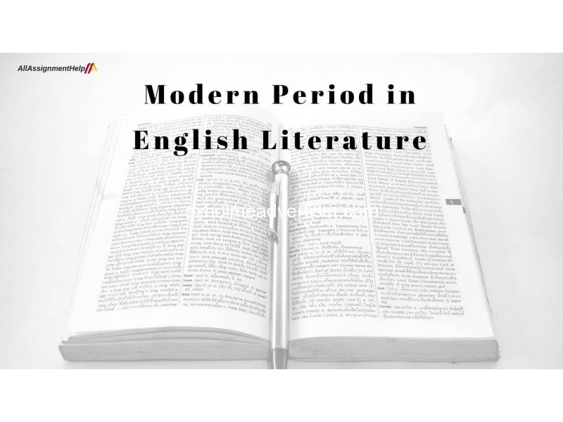Modern Period in English Literature | Allasignmenthelp